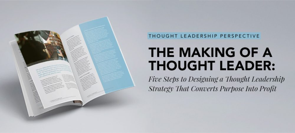 The Making of a Thought Leader