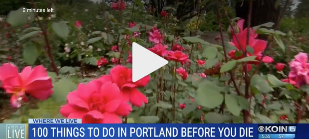 """100 Things to do in Portland, Oregon Before You Die"" on KOIN"
