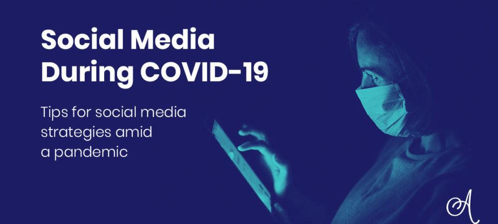 Social Media During COVID-19