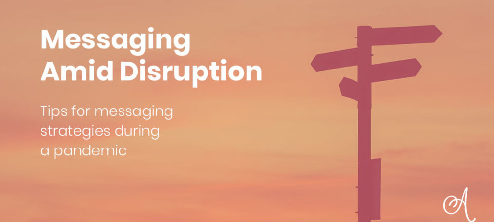 Messaging Amid Disruption